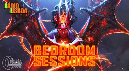 Bedroom Sessions - 2ªfeira e 4ªfeira à 1h