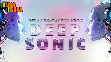 Deep Sonic - 4ªFeira às 15h